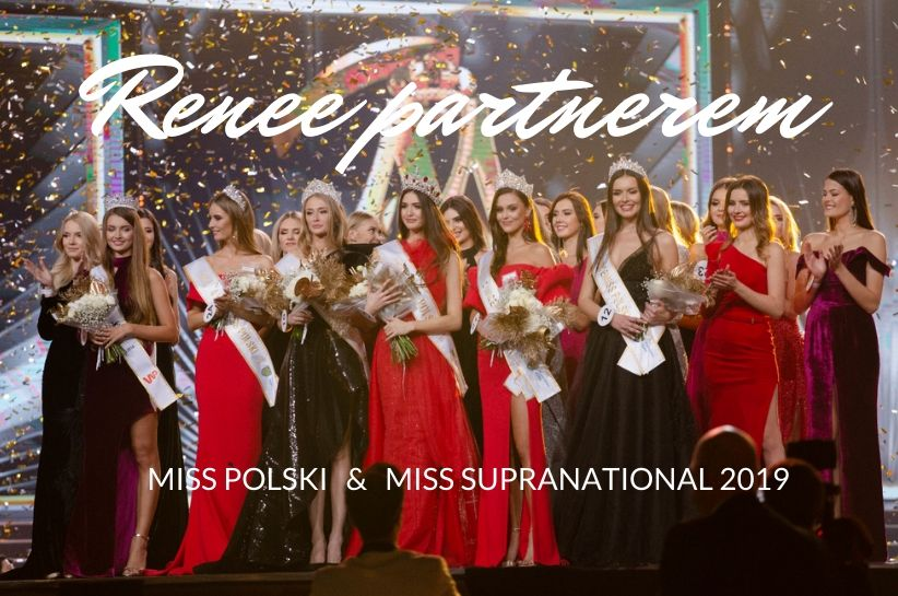 Renee partnerem Miss Polski i Miss Supranational 2019